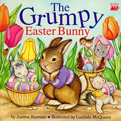The Grumpy Easter Bunny by Justine Korman