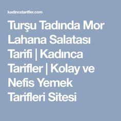 Turşu Tadında Mor Lahana Salatası Tarifi   Kadınca Tarifler   Kolay ve Nefis Yemek Tarifleri Sitesi