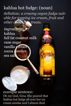 This Vegan Kahlua Hot Fudge probably doesn't need to be vegan, but since it is, you can really impress your friends with it. Vegan Treats, Vegan Desserts, Just Desserts, Vegan Food, Kahlua Drinks, Kahlua Coffee Liqueur, Baker Recipes, Vegan Recipes, Kahlua Recipes