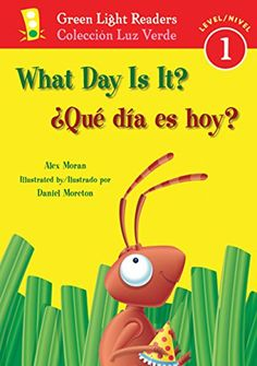 Good book for World Language ¿Qué día es hoy?/What Day Is It? (Green Light Readers Lev...