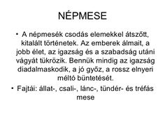 NÉPMESE  • A népmesék csodás elemekkel átszőtt,    kitalált történetek. Az emberek álmait, a  jobb élet, az igazság és a s... Grammar, Classroom, Math Equations, Education, Reading, School, Dyslexia, Class Room, Reading Books