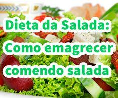 Descubra como emagrecer até 3kg rapidamente com a incrível dieta da salada. Aprenda o passo a passo desta dieta extraordinária. Veja Aqui!
