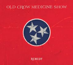 ZEPPELIN ROCK SABBATH: Old Crow Medicine Show - Remedy (2014): Review Crí...