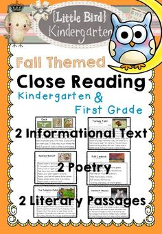 Close Reading for Kindergarten & First Grade: Quarter 2 Bundle If you liked the Quarter 1 Bundle, you'll love this one! 2 Informational Text, 2 Literary Passages, 2 Poems LOTS of response pages!