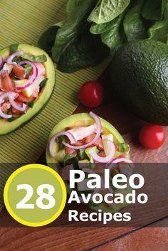 28 Luscious #Paleo Avocado Recipes! Click the image to get your recipes now!