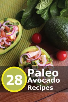 28 Luscious #Paleo Avocado Recipes! Click the image to get your recipes now!