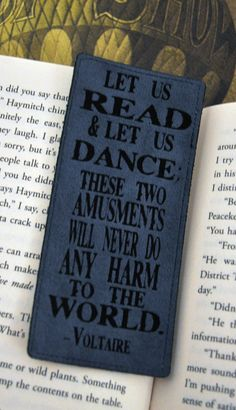 Let us Read and Let us Dance Voltaire by everlastingdoodle, $5.00 I Love Books, Good Books, Books To Read, Reading Quotes, Book Quotes, Voltaire Quotes, Bookmarks Quotes, Library Quotes, Clever Quotes
