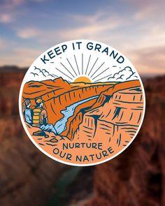Keep it Grand | Sticker - Keep It Wild