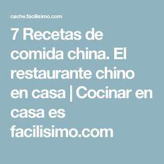 7 Recetas de comida china. El restaurante chino en casa   Cocinar en casa es facilisimo.com