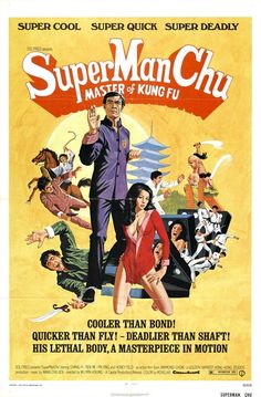 Super Man Chu: Master of Kung Fu (1973)
