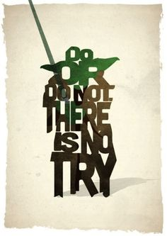 Yoda film quote art print - 'Do Or Do Not' typography movie poster inspired by Star Wars: The Empire Strikes Back by and Oak Star Wars Film, Star Wars Yoda, Star Wars Poster, Star Wars Art, Citations Star Wars, Citations Film, Art Prints Quotes, Typography Prints, Art Quotes