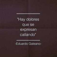 Eduardo Galeano. Frase.
