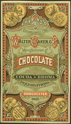 Walter Baker Co. chocolate advertising trade card - oh so very awesome. Love vintage advertisings like this :D Vintage Packaging, Vintage Labels, Vintage Ephemera, Vintage Cards, Vintage Signs, Images Vintage, Vintage Pictures, Vintage Type, Vintage Prints