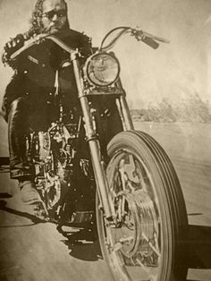 *Sonny Barger born 8 October 1938 on a Harley Davidson is a founding member of the Oakland California US chapter of the Hells Angels Motorcycle Club.