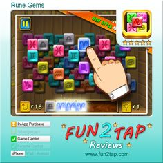 Rune Gems - We just want to tap again and again .... Full review at: http://fun2tap.com/index.cfm#id211
