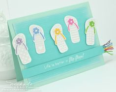 We agree with this card: life IS better in flip flops!