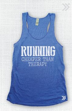 Running Cheaper then Therapy Eco Tank by everfitte on Etsy, $26.00 #runner #running #marathon #5k #10k #halfmarathon #workout #fitness #fit #gym #clothing #fashion #women #tanktop #shirt #clothes