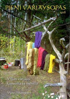 Värjäysopas – Rannantaikaa väki ry:n kotisivut Garden Tools, Diy And Crafts, Villa, Sewing, Knitting, Yarns, Fiber, Spinning, Nice Asses