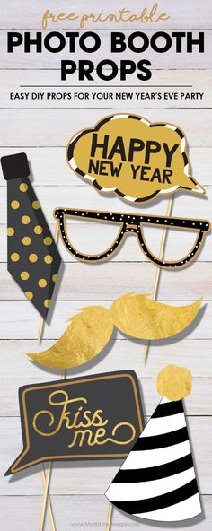 Grab your family, friends and these free printable New Year's Eve Photo Booth Props to create the ultimate photo booth this holiday season. #photoboothprops #newyearseve #freeprintable #NewYearsEvePartyIdeas