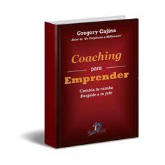 ! ACTUALIZADO ! | Coaching para Emprender | Gregory Cajina | Ebook PDF| LibrosAyuda© 2015. CC. NO COMERCIAL.  #Coaching #Coach #Emprender #PDF #LibrosAyuda  Ir al Libro: http://www.librosayuda.info/2015/04/coaching-para-emprender-gregory-cajina.html