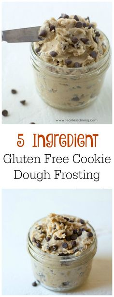 Gluten Free Cookie Dough Frosting is perfect on cakes, cupcakes, cookies, or even donuts! Recipe at www.fearlessdinin...