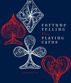 FORTUNE TELLING USING PLAYING CARDS by Jonathan Dee. Available October 6, 2015. from the Imagine Publishing imprint.