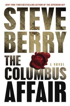 """Book Review of Steve Berry's """"The Columbus Affair"""" by Candace Salima on US Daily Review: http://usdailyreview.com/book-review-the-columbus-affair"""