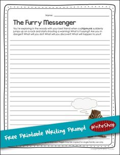 spectacular storytelling story prompts storytelling and homeschool a chattering chipmunk is shouting a warning what is he trying to tell you print this writing printable and use your imagination to finish the story