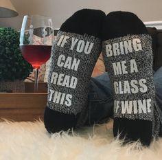 Black Wine Socks #11 - If You Can Read This Bring Me A Glass Of Wine Socks, Funny Socks, Wine Socks, Womens Socks, Stocking Stuffer, Gag Gif by MyDeerestDarling on Etsy https://www.etsy.com/listing/466507790/black-wine-socks-11-if-you-can-read-this