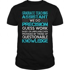 Awesome Tee For Graduate Teaching Assistant T-Shirts, Hoodies, Sweatshirts, Tee Shirts (22.99$ ==► Shopping Now!)
