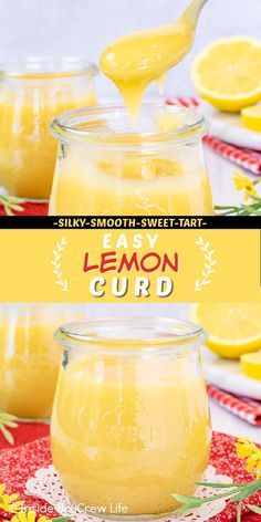 Easy Lemon Curd - with just a few simple ingredients this homemade lemon curd comes together in minutes. The taste is silky smooth and sweet and tart. It's the perfect recipe to use as a topping for anything. Easy Lemon Curd, Lemon Curd Recipe, Lemon Recipes, Perfect Food, Tart, Homemade, Sweet Tooth, Sweet Treats, Baking