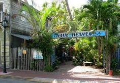 The entrance to Blue Heaven in Key West