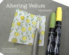 Altered Sheer Perfection Vellum technique shared by Dawn Olchefske for DOstamperSTARS Thursday Challenge DSC#124 #dostamping #stampinup