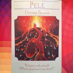 The Hawaiian Goddess of volcanoes, Pele  comes to you stirring up passion. What gets you excited and gives you butterflies each day? Whatever is in your heart, don't ignore it, let it soar. #Transform2day #RitualLady