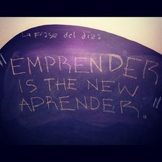 ": ""Emprender is the new Aprender"". #LaFrasedelDía hoy con link de regalo: http://www.shopify.com/blog/6553665-12-must-watch-ted-talks-for-entrepreneurs"