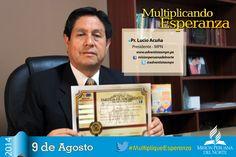 El Pr. Lucio Acuña Presidente #MPN nos recuerda que este sábado 9 de agosto todos somos #MultipliqueEsperanza