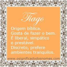 Significado do nome Tiago | Significado dos Nomes