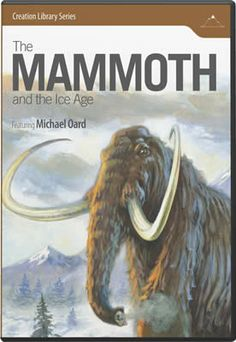 The Mammoth and the Ice Age DVD - Super Special use Code: SS1405 and it's yours for only $7.99 PLUS Buy 4 DVD's and get 1 {free} from www.AnswersInGenesis.org