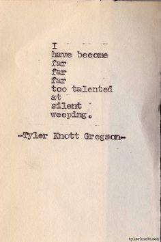 Typewriter Series #279by Tyler Knott Gregson