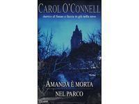 Amanda è morta nel parco (Carol O'Connell) #Ciao
