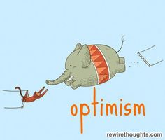Being Optimistic Helps To Accomplish More