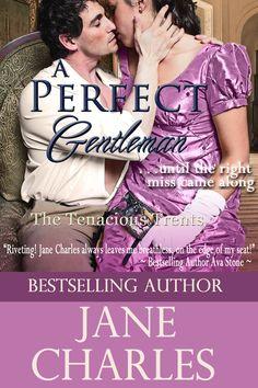 A Perfect Gentleman - Book 3 of the Tenacious Trents Series - a novel