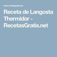 Receta de Langosta Thermidor - RecetasGratis.net