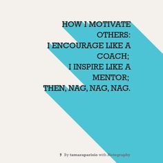 Note with content: How I Motivate Others