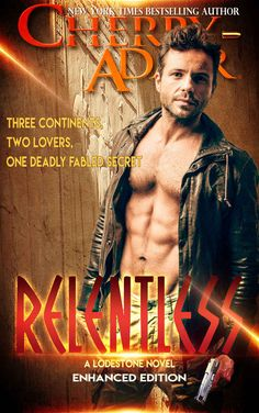 Relentless - Enhanced (Lodestone Book 3) - Kindle edition by Cherry Adair. Literature & Fiction Kindle eBooks @ Amazon.com. Queen Cleopatra, High Stakes, Character Profile, Relentless, Bestselling Author, Literature, Ebooks, Fiction, Novels