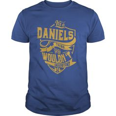 it's a DANIELS thing you wouldn't understand #gift #ideas #Popular #Everything #Videos #Shop #Animals #pets #Architecture #Art #Cars #motorcycles #Celebrities #DIY #crafts #Design #Education #Entertainment #Food #drink #Gardening #Geek #Hair #beauty #Health #fitness #History #Holidays #events #Home decor #Humor #Illustrations #posters #Kids #parenting #Men #Outdoors #Photography #Products #Quotes #Science #nature #Sports #Tattoos #Technology #Travel #Weddings #Women