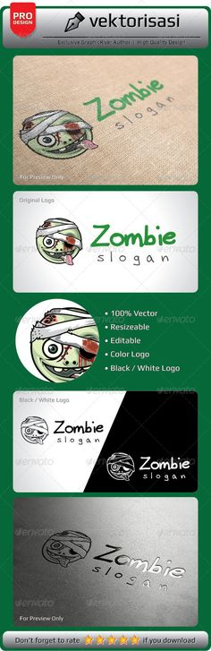 Zombie Logo by vektorisasi 100 Print Ready Vector Ai Illustrator Vector EPS JPG One Color (black/white) Editable Colors Editable Fonts Resizable Note: Down
