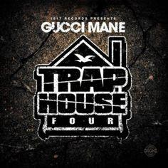 Gucci Mane – Trap House 4   Trap Classics