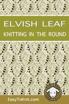 Kniting in the round - Knitting Stitch Patterns Kniting in the r. Kniting in the round – Knitting Stitch Patterns Kniting in the round – Knitting Lace Knitting Stitches, Knitting Machine Patterns, Knitting Charts, Easy Knitting, Loom Knitting, Crochet Patterns, Knitting Stitch Patterns, Leaf Knitting Pattern, Point Mousse