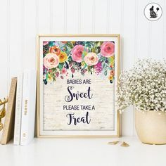 Babies Are Sweet Please Take a Treat. PRINTABLE. Rustic Shabby Chic. Garden Baby Shower Decoration. Floral Baby Shower Sign. High Tea.